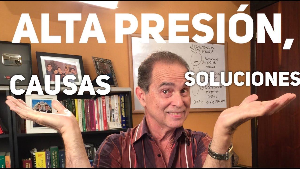 Alta presión, causas y soluciones - Episodio #1140..